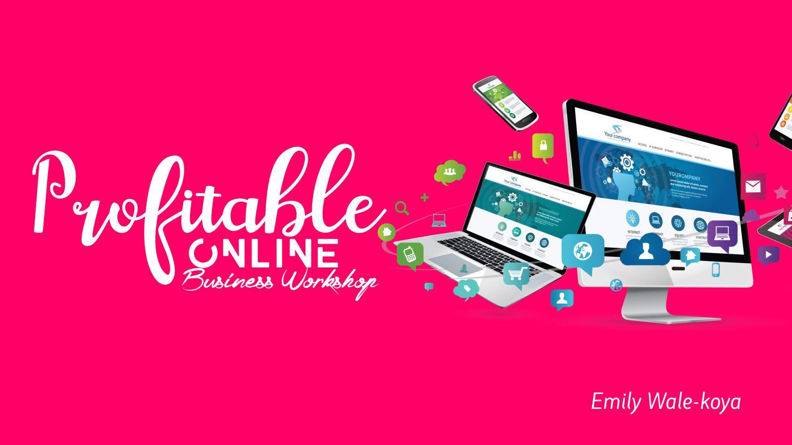 Profitable Online Business Workshop