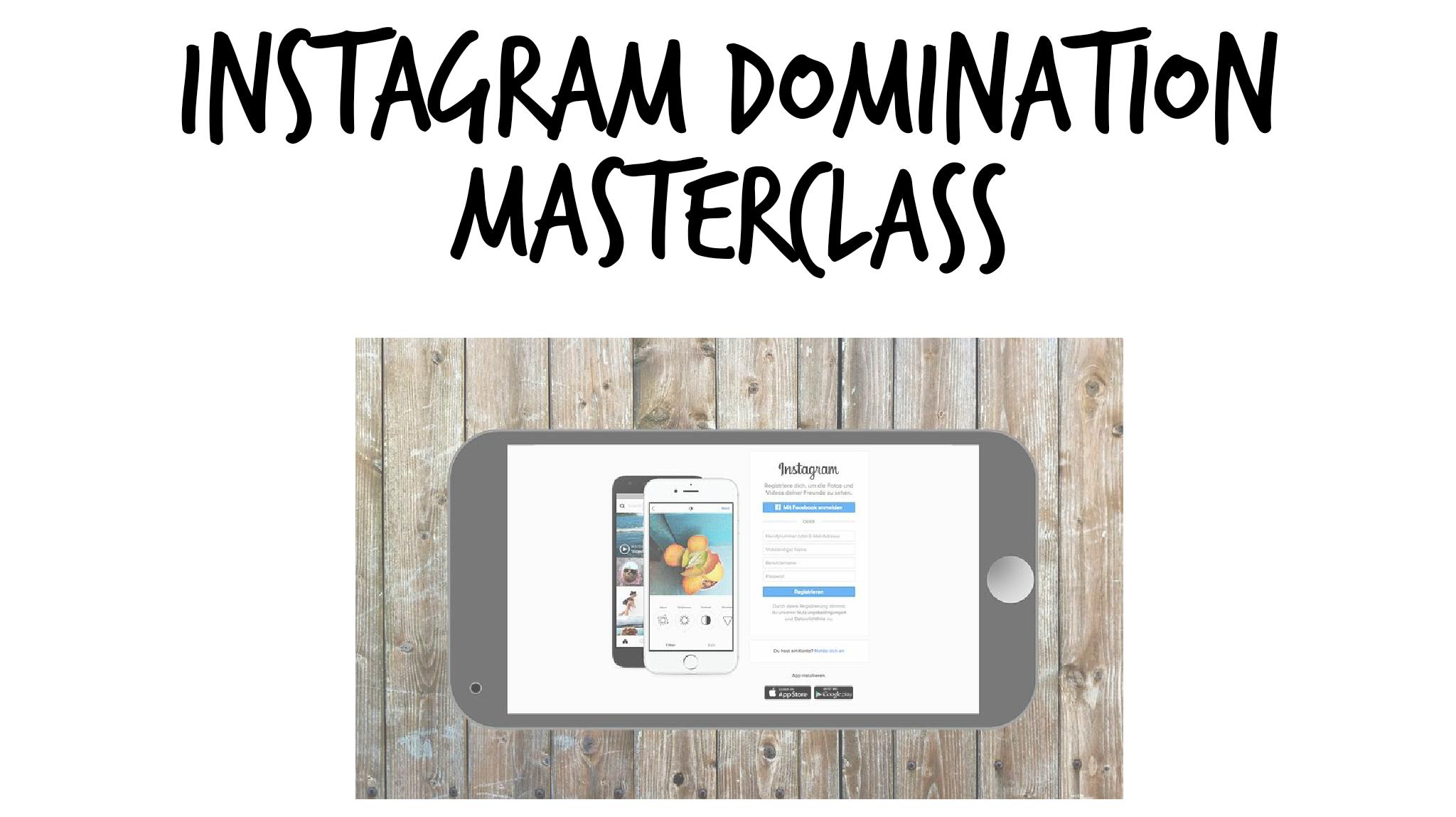 Instagram Domination